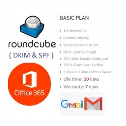 Unlimited RoundCube Webmail - Full DKIM, SPF FOR OFFICE365 - GMAIL ( 30 DAYS )